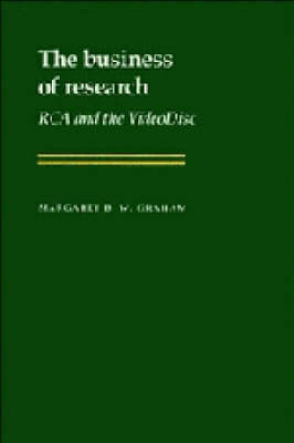 The Business of Research by Margaret B.W. Graham