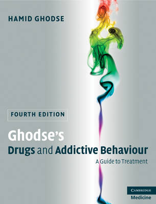 Ghodse's Drugs and Addictive Behaviour by Professor Hamid Ghodse