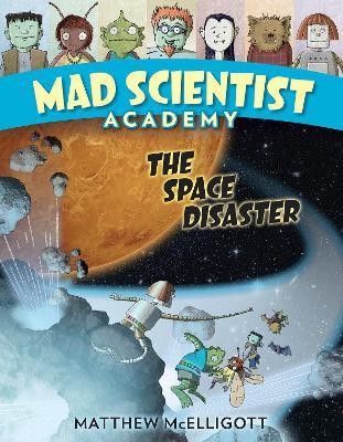 Mad Scientist Academy by Matthew Mcelligott