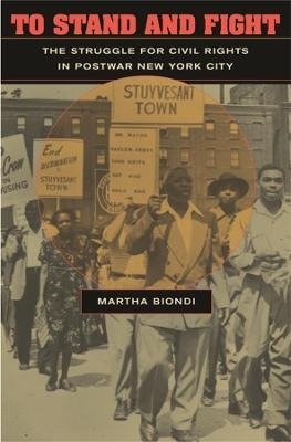 To Stand and Fight by Martha Biondi