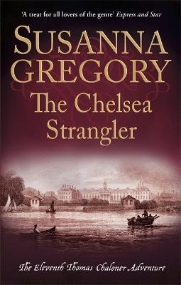 Chelsea Strangler by Susanna Gregory