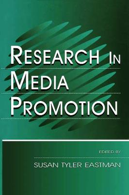 Research in Media Promotion by Susan Tyler Eastman
