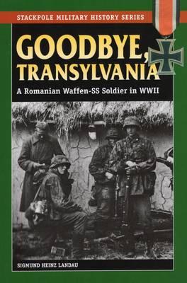 Goodbye, Transylvania by Sigmund Heinz Landau