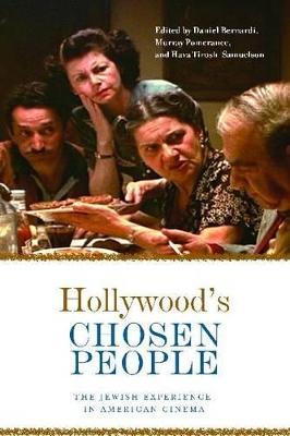 Hollywood's Chosen People by Daniel Bernardi