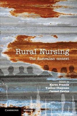 Rural Nursing by Karen Francis