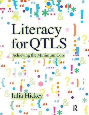 Literacy for QTLS by Julia Hickey