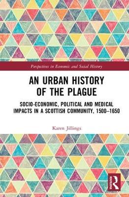 Urban History of The Plague by Karen Jillings
