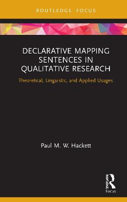 Declarative Mapping Sentences in Qualitative Research: Theoretical, Linguistic, and Applied Usages book