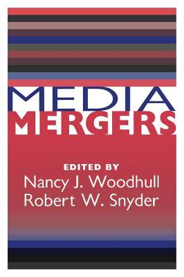 Media Mergers by Everette Dennis