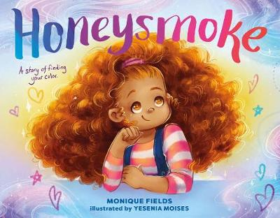 Honeysmoke: A Story of Finding Your Color book
