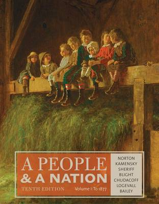 A People and a Nation, Volume I: to 1877 by David W. Blight
