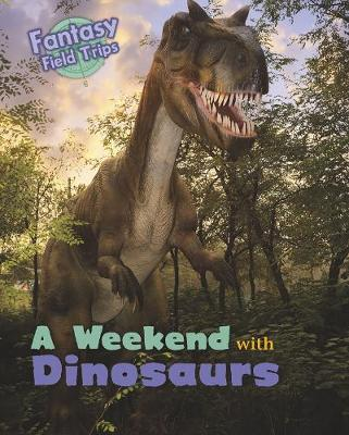 Weekend with Dinosaurs book