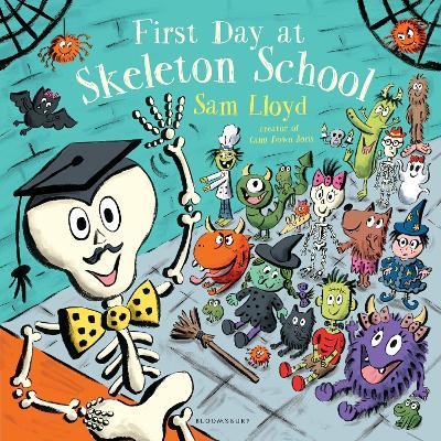 First Day at Skeleton School by Sam Lloyd
