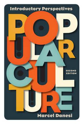 Popular Culture by Marcel Danesi