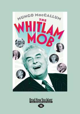The Whitlam Mob by Mungo MacCallum