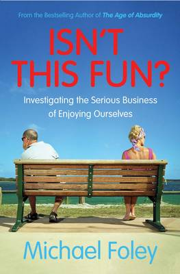 Isn't This Fun? by Michael Foley