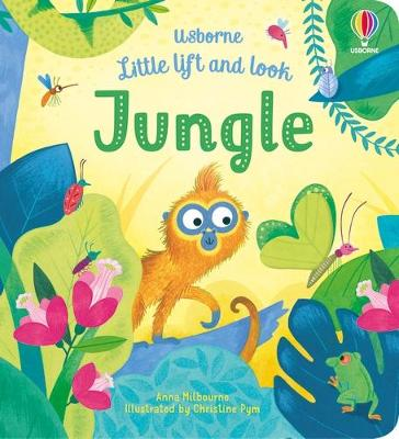 Little Lift and Look Jungle by Anna Milbourne