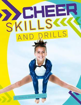 Cheer Skills and Drills by Marcia Amidon Lusted