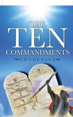 The Ten Commandments Condensed by Ted Williams