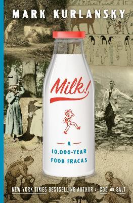 Milk! by Mark Kurlansky