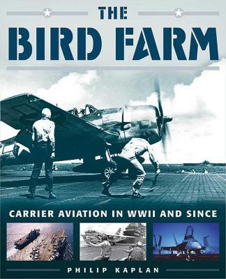 The Bird Farm by Philip Kaplan