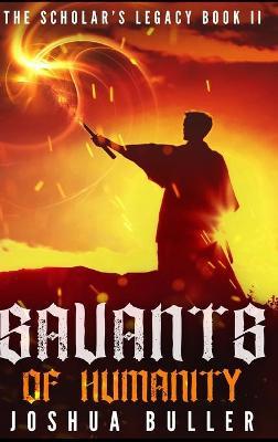 Savants of Humanity by Joshua Buller
