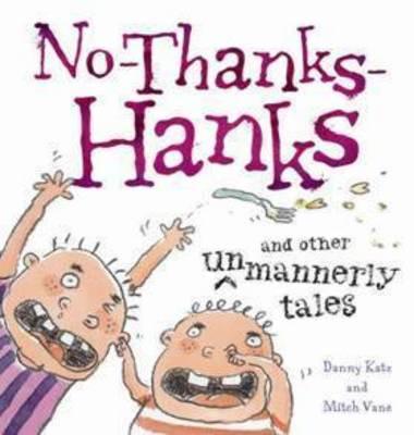 No Thanks Hanks by Danny Katz