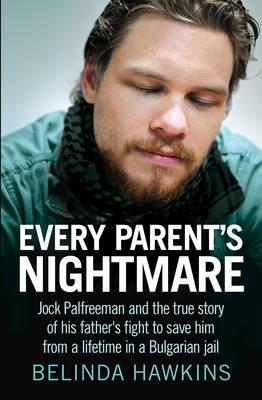Every Parent's Nightmare by Belinda Hawkins