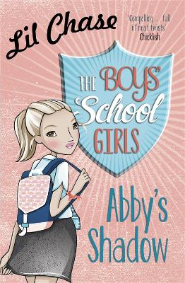 The Boys' School Girls: Abby's Shadow by Lil Chase