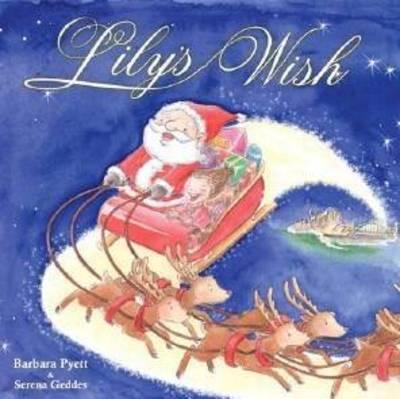 Lily's Wish by Barbara Pyett