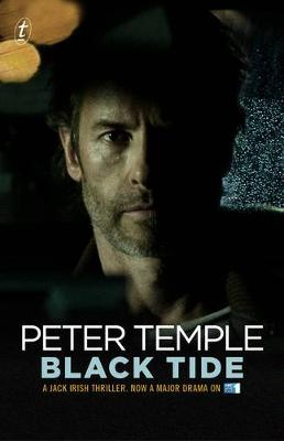 Black Tide: Jack Irish Tie In by Peter Temple