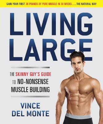 Living Large by Vince Del Monte