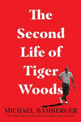 The Second Life of Tiger Woods book