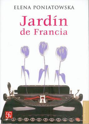 Jardin de Francia by Elena Poniatowska