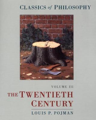Classics of Philosophy: Volume III: The Twentieth Century book