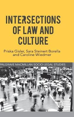 Intersections of Law and Culture by Caroline Wiedmer