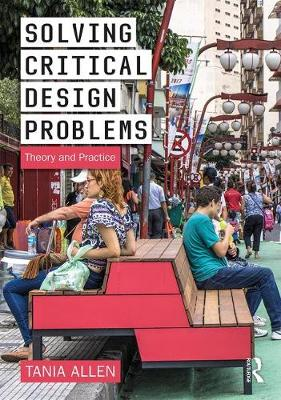 Solving Critical Design Problems: Theory and Practice book
