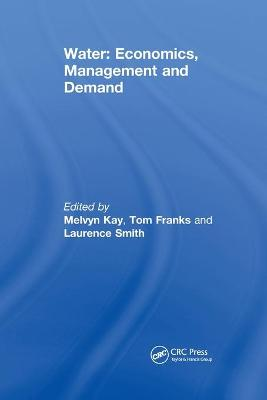 Water: Economics, Management and Demand by M. Kay