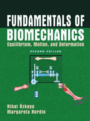 Fundamentals of Biomechanics by Dawn L. Leger