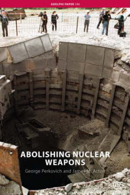 Abolishing Nuclear Weapons book