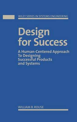 Design for Success by William B. Rouse
