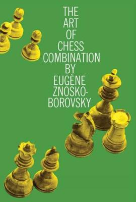 The Art of Chess Combination book