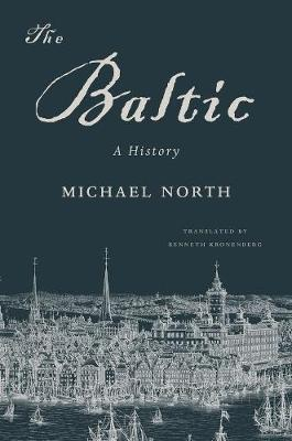 The Baltic by Michael North