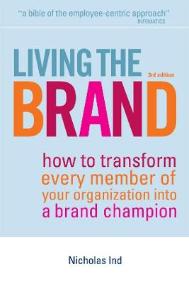 Living the Brand by Nicholas Ind