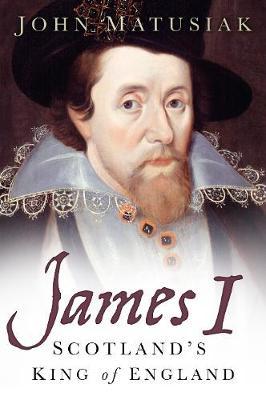James I by John Matusiak