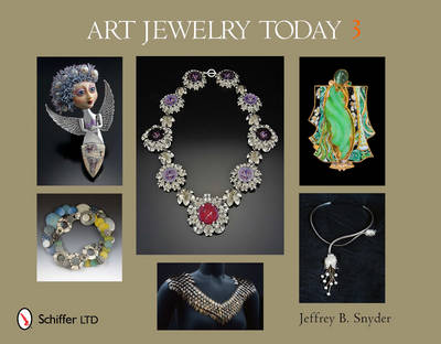 Art Jewelry Today 3 by Jeffrey B. Snyder
