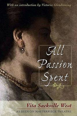 All Passion Spent (Tr) by Vita Sackville West