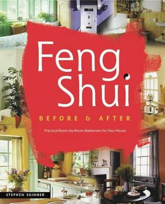 Feng Shui before & after by Stephen Skinner