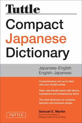 Tuttle Compact Japanese Dictionary by Samuel E Martin
