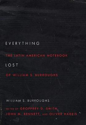 Everything Lost by William S Burroughs